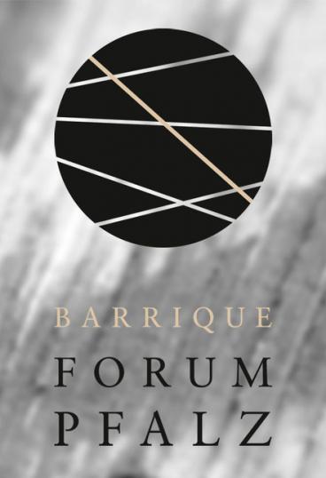 Das Barrique Forum Pfalz Ladt Ein Termine Genussmaenner De